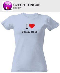 Dámské triko I love Václav Havel