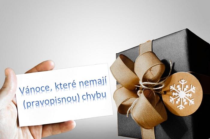 Vánoce, které nemají pravopisnou chybu